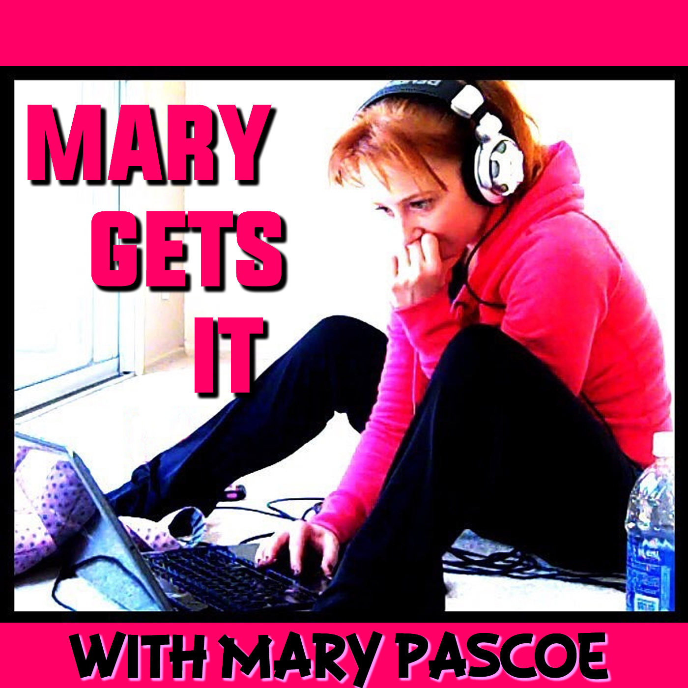 Mary Gets It with Mary Pascoe